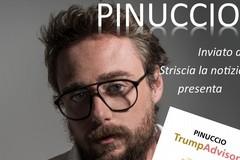 """Pinuccio, da Striscia a Spinazzola per presentare """"TrumpAdvisor"""""""