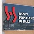 Il CdA della Banca Popolare di Bari approva il piano di rilancio industriale