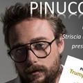 Pinuccio, da Striscia a Spinazzola per presentare